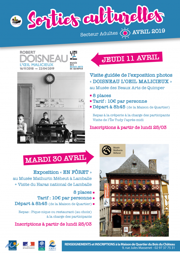 SORTIES CULTURELLES-AVRIL-2019-Maison_de_Quartier_BOIS_DU_CHATEAU