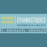 Nouveaux ateliers GYM adultes 2018-2019